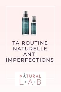 Ta routine naturelle anti imperfections